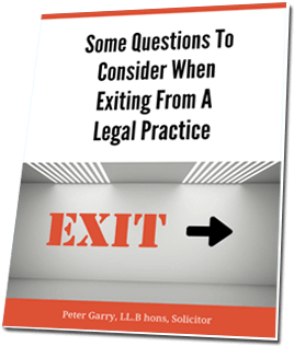 Some Questions to Consider When Exiting From A Legal Practice