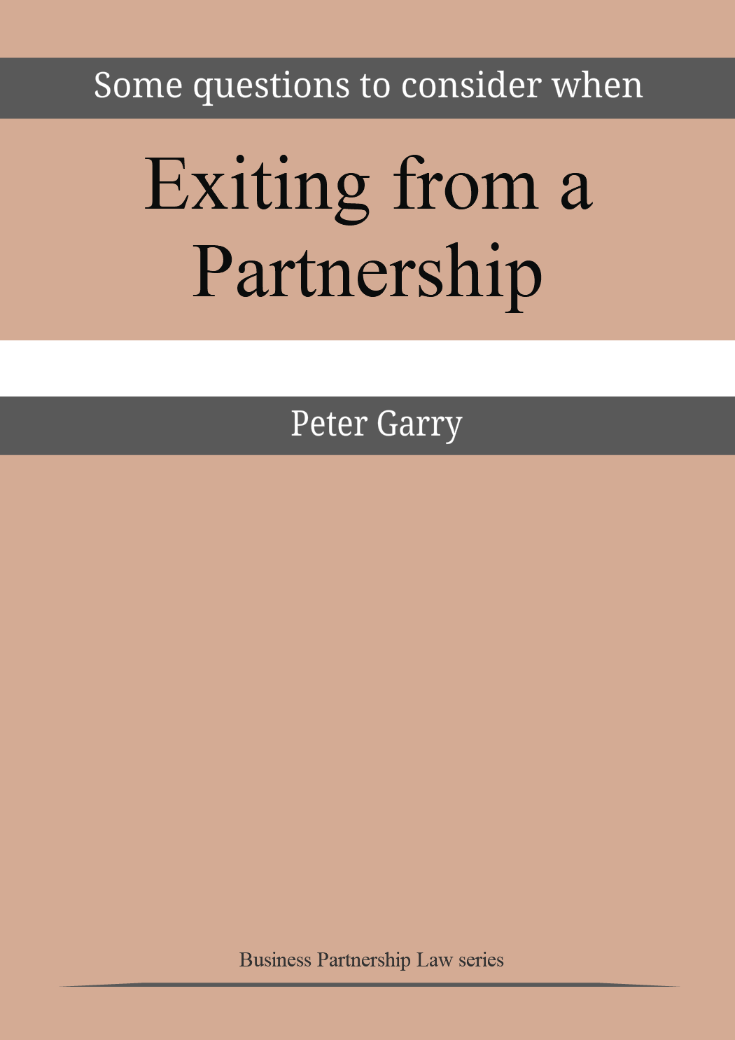 Some Questions to Consider When Exiting From a Partnership